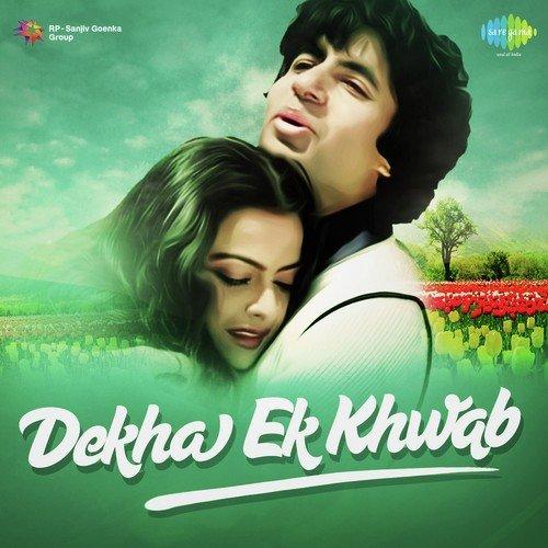 Dekha-Ek-Khwab